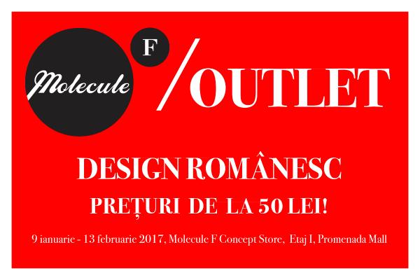 OUTLET Molecule F Concept Store   Preturi de la 50 lei   9 ianuarie - 13 februarie