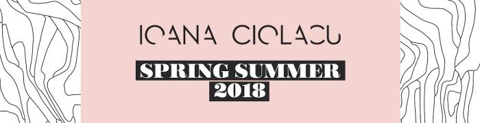 Ioana Ciolacu | Spring/Summer 2018 | 4 iulie | Molecule F Concept Store, Promenada Mall
