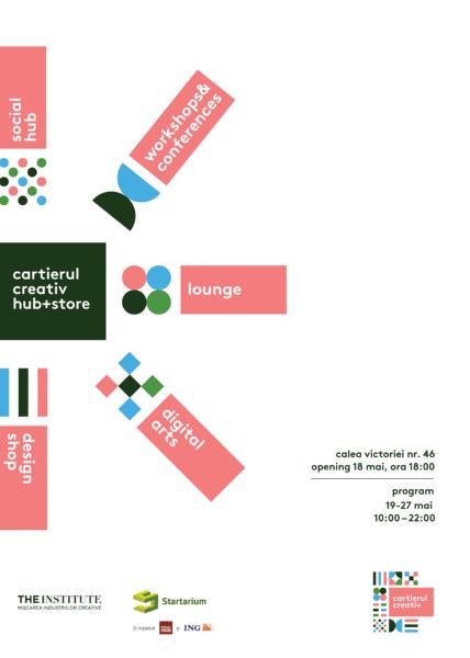 Cartierul Creativ hub+store|18 - 27 mai