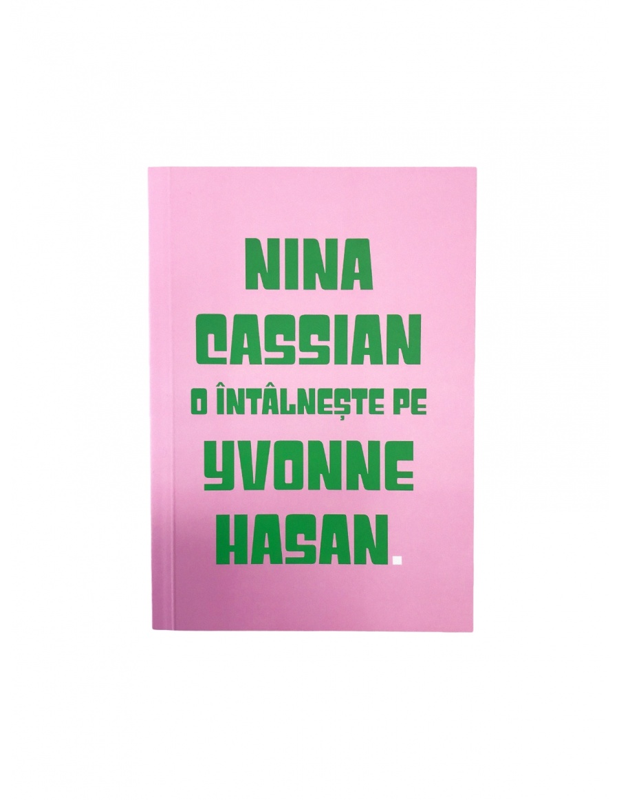 Random meetings Notebook - Nina Cassian meets Yvonne Hasan