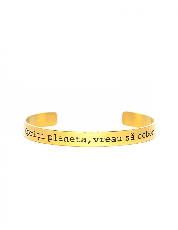 Opriti planeta, vreau sa cobor Gold Bracelet