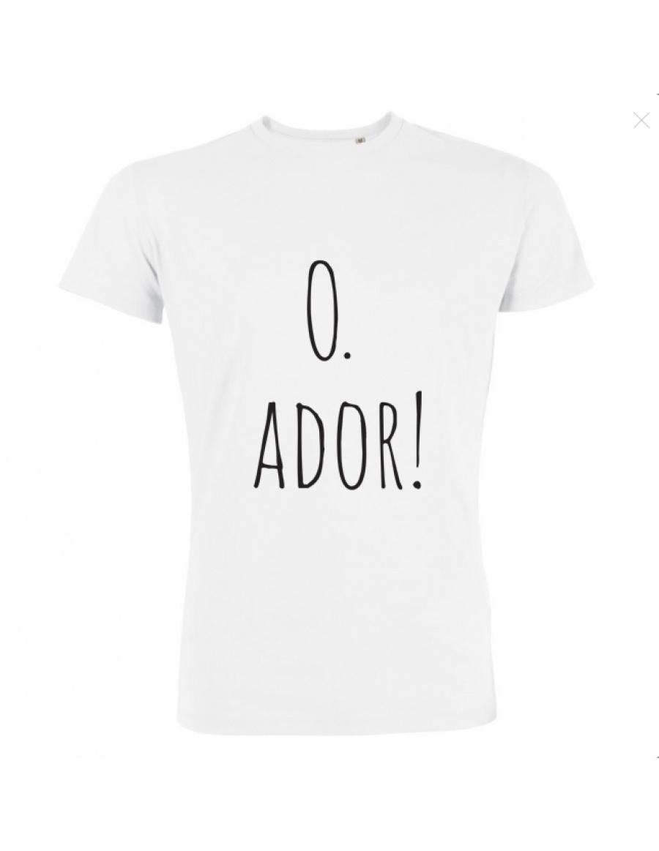 O. Ador! Tshirt