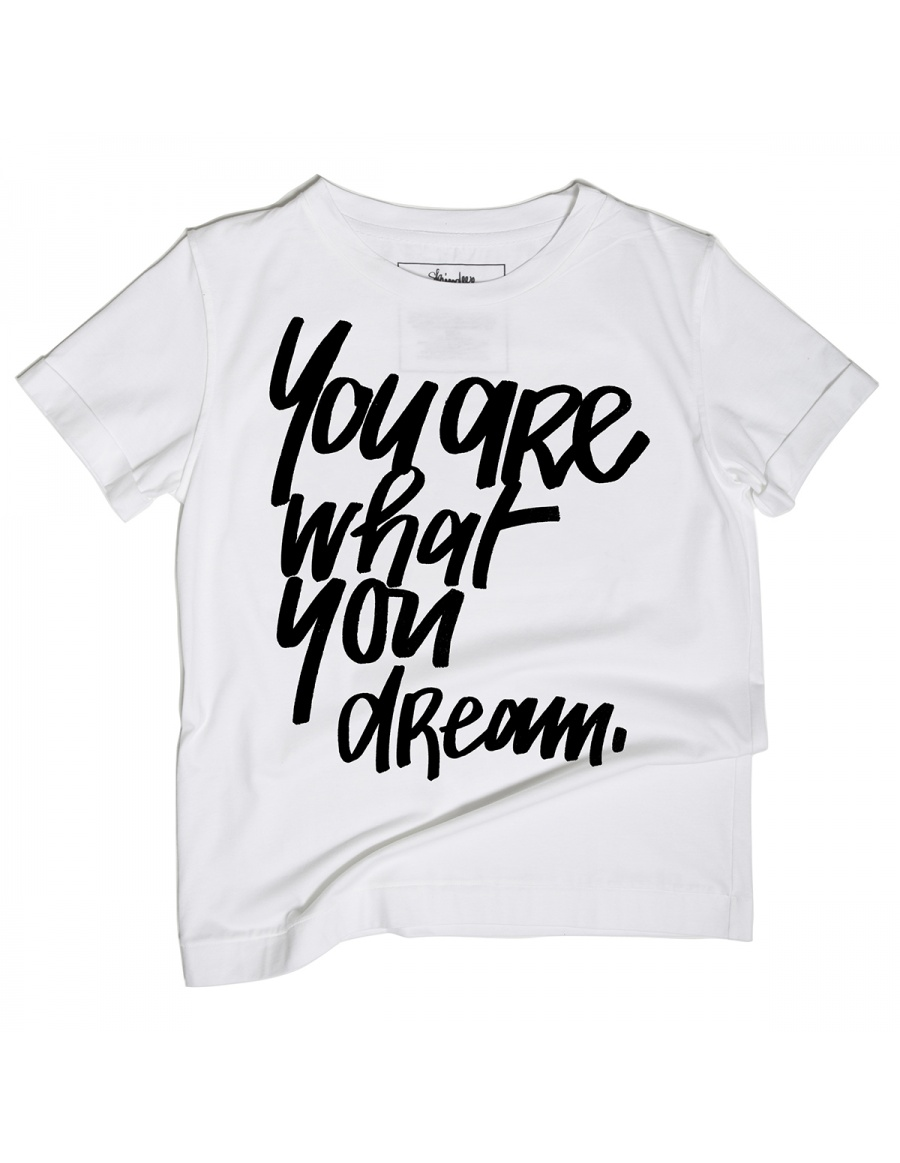What You Dream Tee