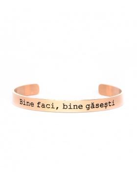 Bine faci, bine gasesti Rose Gold Bracelet