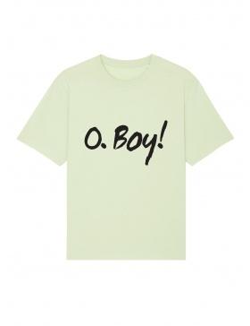 O. Boy! T-shirt